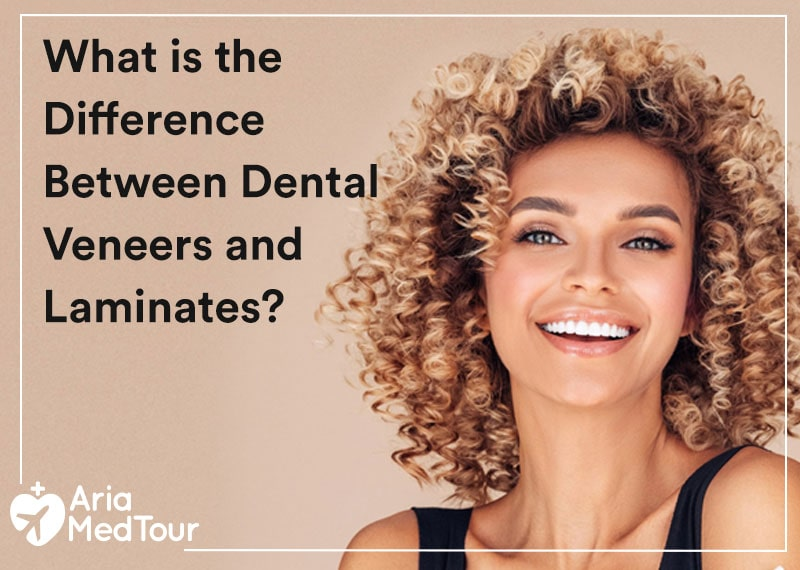 What is the Difference Between Dental Veneers and Laminates?